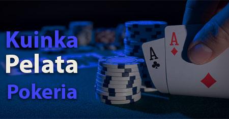 kuinka pelata pokeria