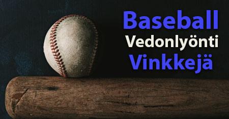 Baseball Vedonlyonti vinkkeja